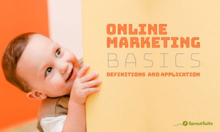 Online Marketing Basics, Definitions and Application