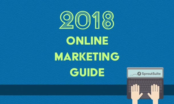 our 2018 online marketing guide