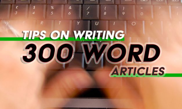 How to Write a Fast 300 Word Article that Grabs Your Reader's Interest