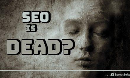 Is SEO Really Dead?